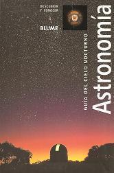 Astronomía. Guía del cielo nocturno