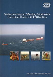 Tandem Mooring and Offloading Guidelines for Conventional Tankers at F(P)SO Facilities