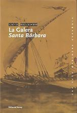 La galera Santa Bárbara (Volumen 1 de