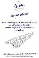 Teoría del buque y construcción naval para capitanes de yate. Teoría, legislación y problemas resueltos