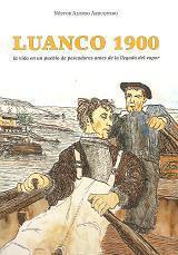 Luanco 1900. La vida en un pueblo de pescadores antes de la llegada del vapor
