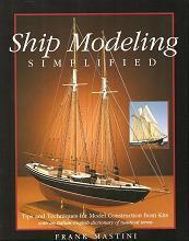 Ship modeling simplified. Tips and techniques for model construction from kits