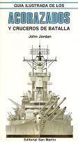 Guía Ilustrada de los Acorazados y Cruceros de Batalla