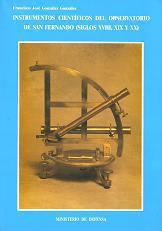 Instrumentos científicos del Observatorio de San Fernando (siglos XVIII, XIX y XX)