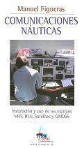 Comunicaciones náuticas. Instalaciones y uso de los equipos VHF, BLU, Satélites y GMDSS