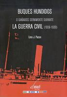 Buques hundidos o dañados seriamente durante la Guerra Civil (1936-1939)