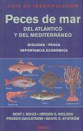 Peces de mar del Atlántico y del Mediterráneo. Guía de identificación