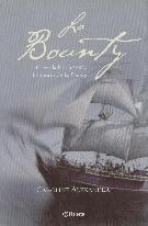 La Bounty. La verdadera historia del motín de la Bounty