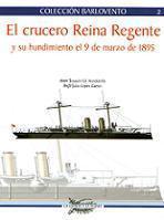 El crucero Reina Regente y su hundimiento el 9 de marzo de 1895
