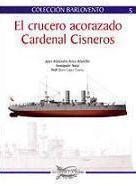 El crucero acorazado Cardenal Cisneros
