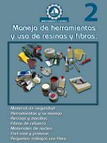 Manejo de Herramientas y Uso de Resinas y Fibras (DVD 2 de la colección