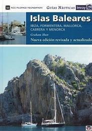 Islas Baleares. Ibiza, Formentera, Mallorca, Cabrera y Menorca