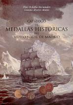 Catálogo de Medallas Históricas del Museo Naval de Madrid