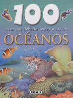 100 Cosas que deberías saber sobre los océanos