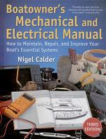 Boatowner's Mechanical and Electrical Manual. How to Maintain, Repair and Improve your Boat's Essential Systems