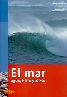 El Mar. Agua, Hielo y Clima