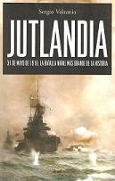 Jutlandia, 31 de Mayo de 1916: la Batalla Naval más Grande de la Historia