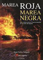 Marea Roja, Marea Negra. Guerra en el Mar (Una Crónica de la IIª Guerra Mundial en el Norte de España)