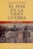 El Mar en la Gran Guerra (1914-1918)