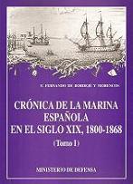 Crónica de la Marina Española en el Siglo XIX, 1800-1868 (Tomo I)