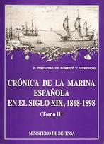 Crónica de la Marina Española en el Siglo XIX, 1868-1898 (Tomo II)