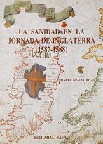 La Sanidad en la Jornada de Inglaterra (1587-1588)