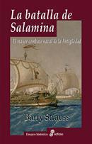 La Batalla de Salamina. El Mayor Combate Naval de la Antigüedad