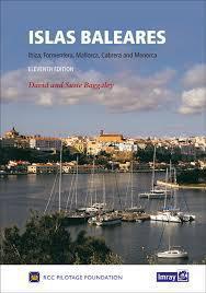 Islas Baleares. Ibiza, Formentera, Mallorca, Cabrera and Menorca