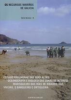 Estudo Preliminar das Rías Altas: Oceanografía e Bioloxía das Zonas de Interese Marisqueiro das Rías de Ribadeo, Foz, Viveiro, O Barqueiro e Ortigueir