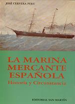 La Marina Mercante Española. Historia y Circunstancia