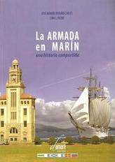 La Armada en Marín. Un Historia Compartida