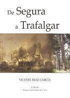 De Segura a Trafalgar