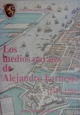 Los Medios Navales de Alejandro Farnesio