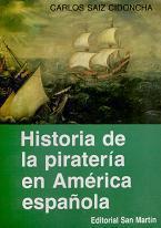 Historia de la Piratería en América Española