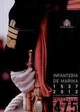 Infantería de Marina. 475 Aniversario. 1537-2012