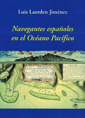 Navegantes Españoles en el Océano Pacífico