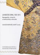 La Nao de China, 1565-1815. Navegación, Comercio e Intercambios Culturales