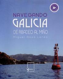 Navegando Galicia. De Ribadeo al Miño