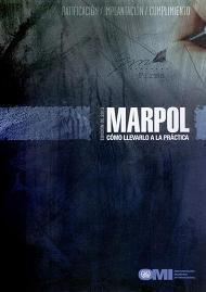 MARPOL. Cómo Llevarlo a la Práctica. IB636S