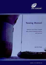 Towing Manual. Offshore and Ocean Towage with Related Shipping Matters and Opinions