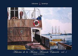 Historias de la Marina Mercante Española. Vol. 1