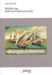 Tolón 1744. Batalla tras Resurgir de las Cenizas