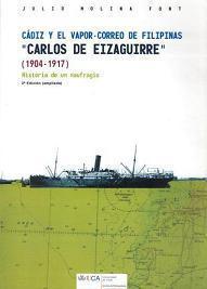 Cádiz y el Vapor-Correo de Filipinas Carlos de Eizaguirre (1904-1917). Historia de un Naufragio