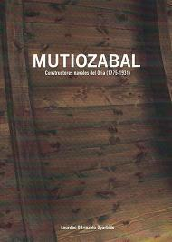 Mutiozabal. Constructores Navales del Oria (1775-1931)