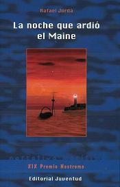 La Noche que Ardió el Maine