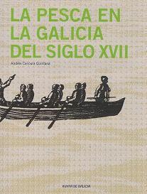La Pesca en la Galicia del Siglo XVII