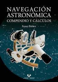 Navegación Astronómica. Compendio y Cálculos