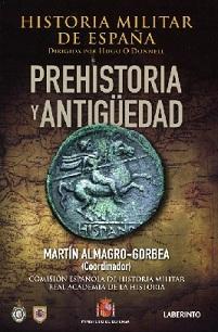Historia Militar de España. Tomo I. Prehistoria y Antigüedad