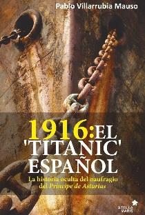 1916: El Titanic Español