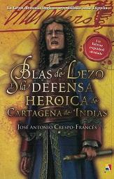 Blas de Lezo y la Defensa Heroica de Cartagena de Indias (1741)